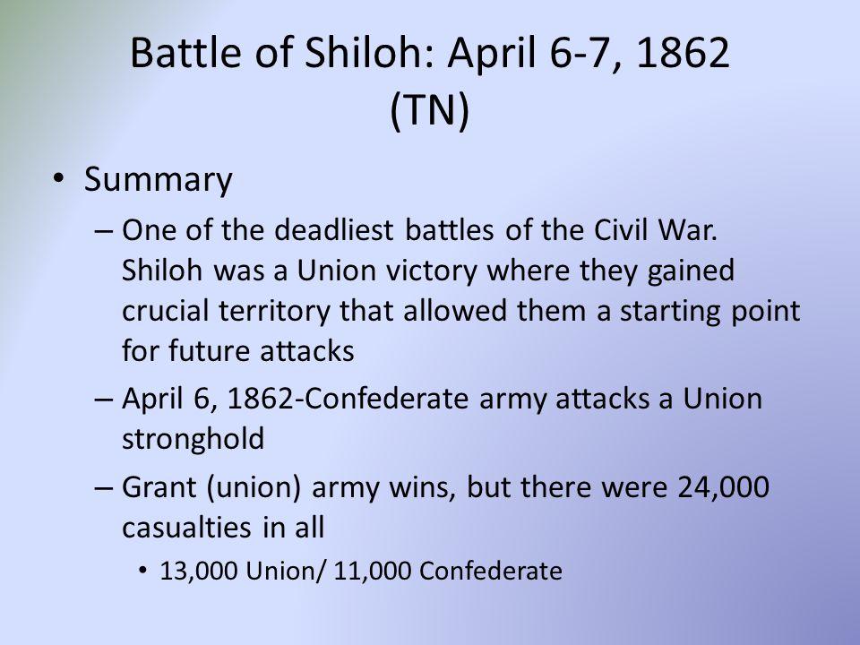 Battle of Shiloh: April 6-7, 1862 (TN)