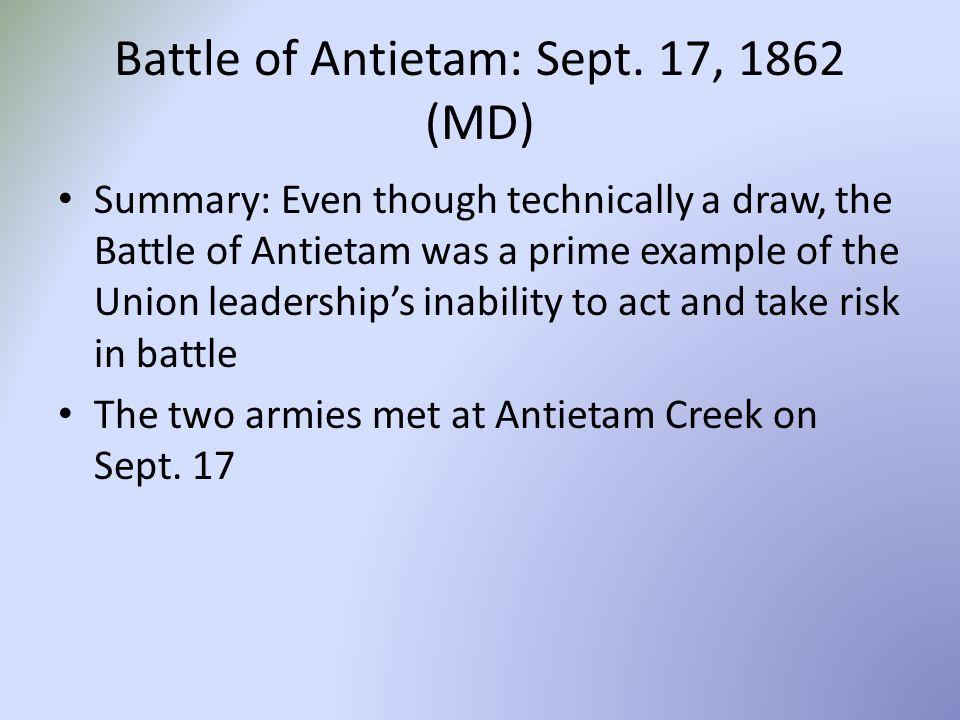 Battle of Antietam: Sept. 17, 1862 (MD)