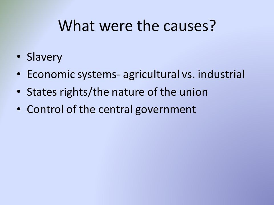 What were the causes Slavery
