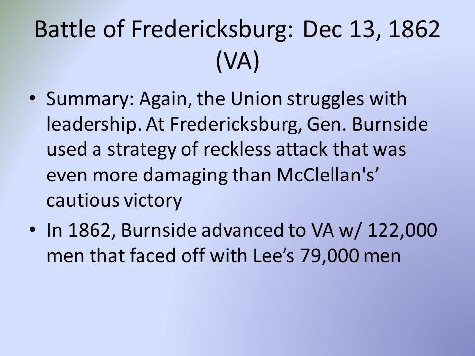 Battle of Fredericksburg: Dec 13, 1862 (VA)