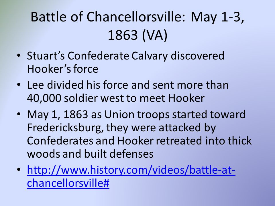 Battle of Chancellorsville: May 1-3, 1863 (VA)
