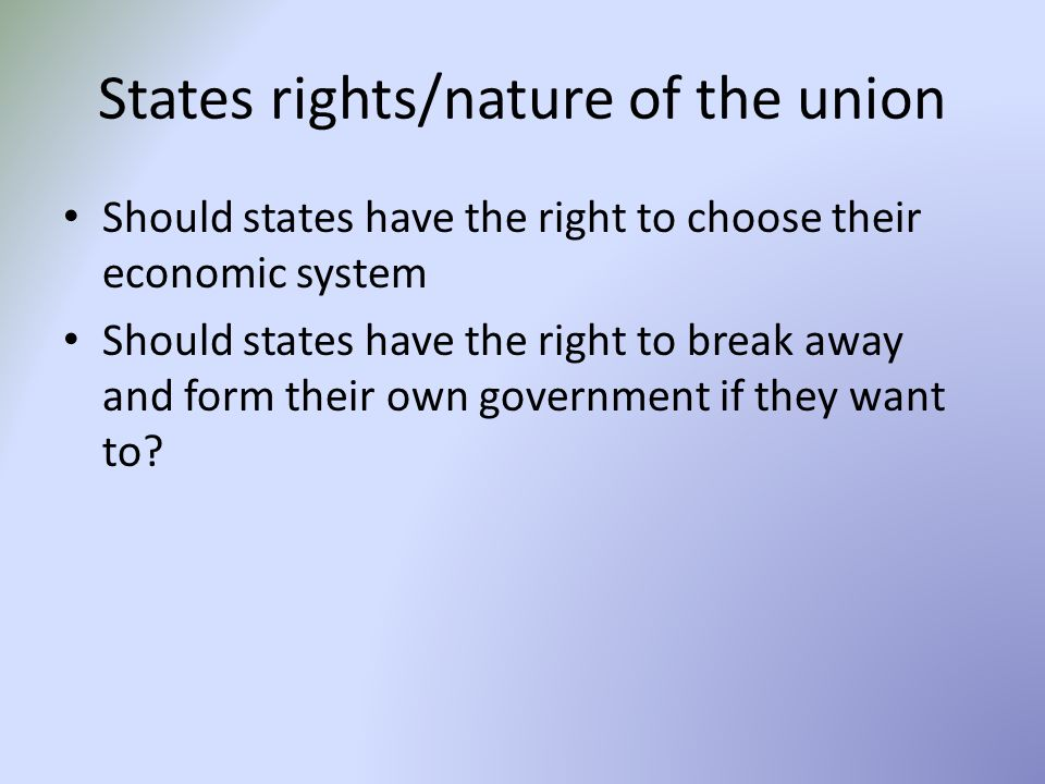 States rights/nature of the union
