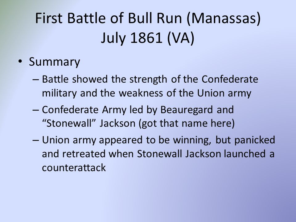 an overview of the history and the first battle of bull run Battle at bull run: a history of the first major campaign of the civil war  this  is a nice overview of the campaign, and decent overview of the battle mr davis.