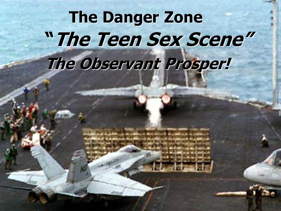 The Danger Zone The Teen Sex Scene The Observant Prosper!