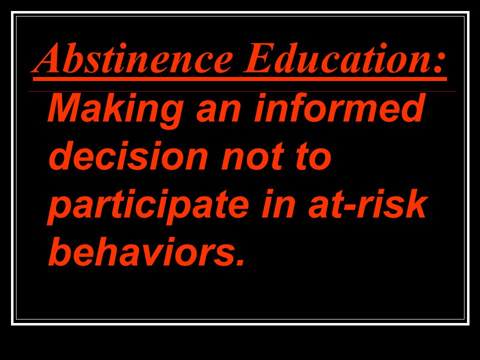 Abstinence Education: