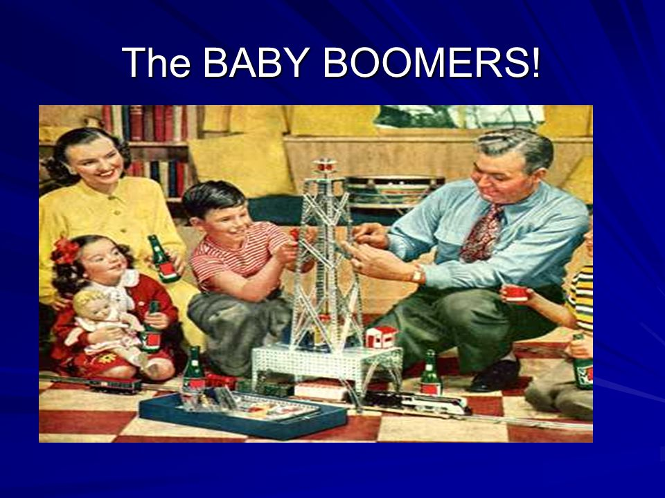 The BABY BOOMERS!