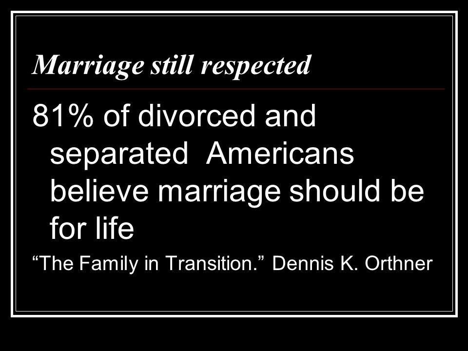 Marriage still respected