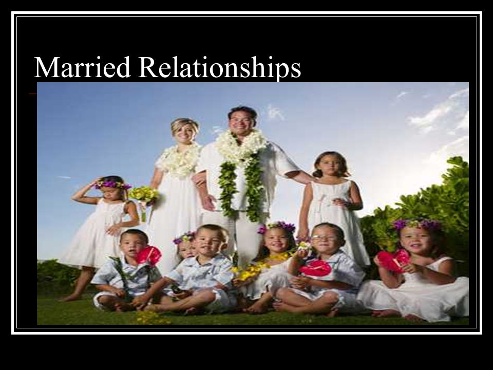 Married Relationships