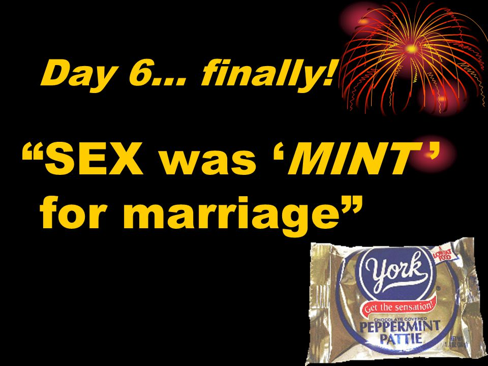 SEX was 'MINT ' for marriage