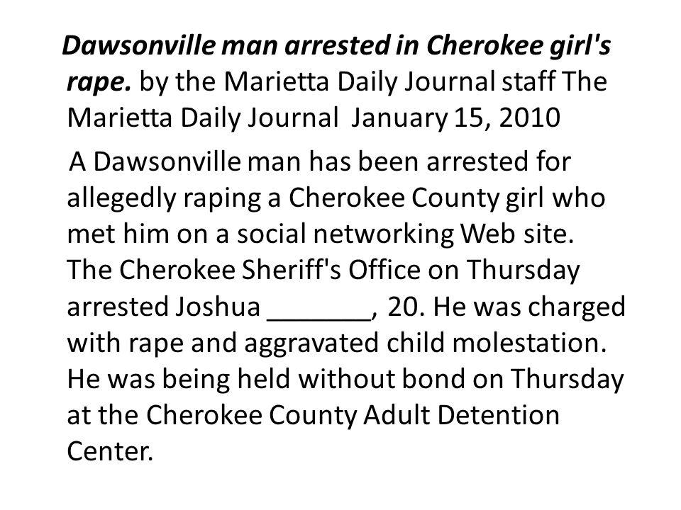 Dawsonville man arrested in Cherokee girl s rape