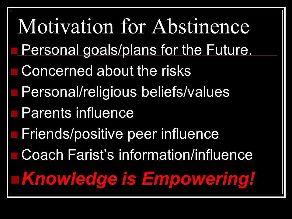 Motivation for Abstinence
