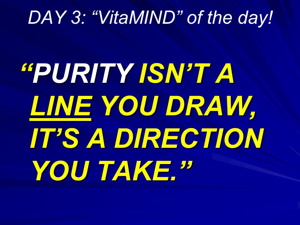 DAY 3: VitaMIND of the day!