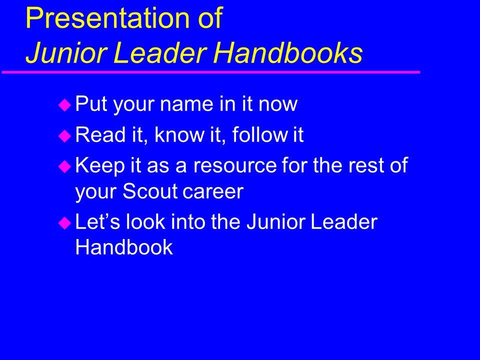 Presentation of Junior Leader Handbooks