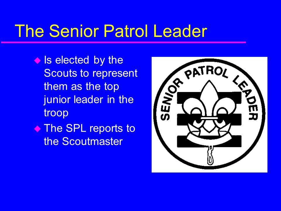 The Senior Patrol Leader