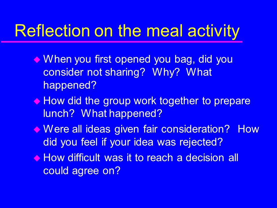 Reflection on the meal activity
