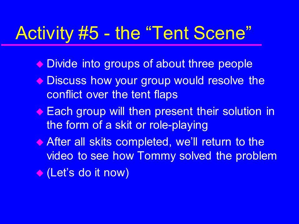 Activity #5 - the Tent Scene