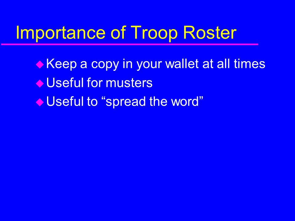 Importance of Troop Roster