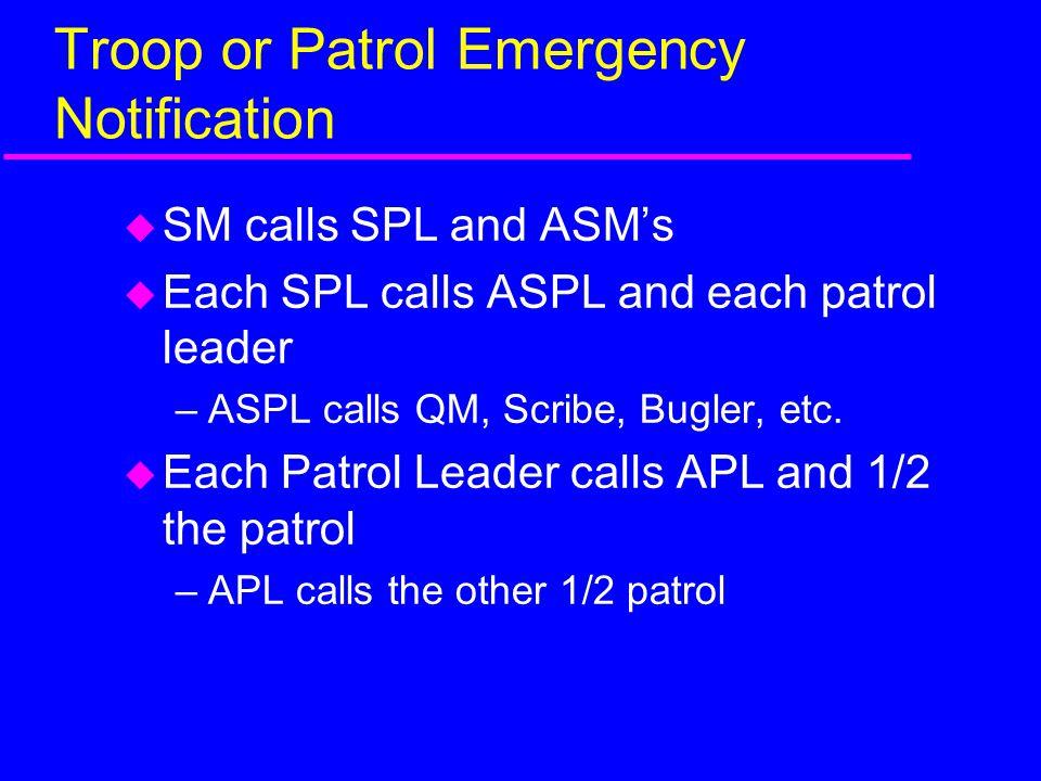 Troop or Patrol Emergency Notification