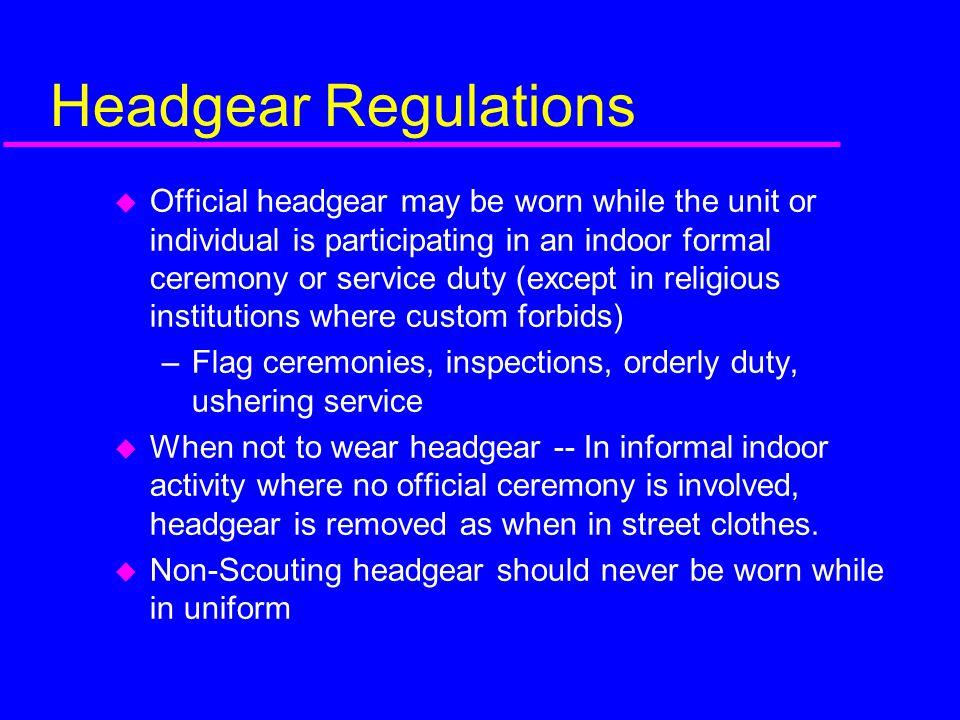 Headgear Regulations