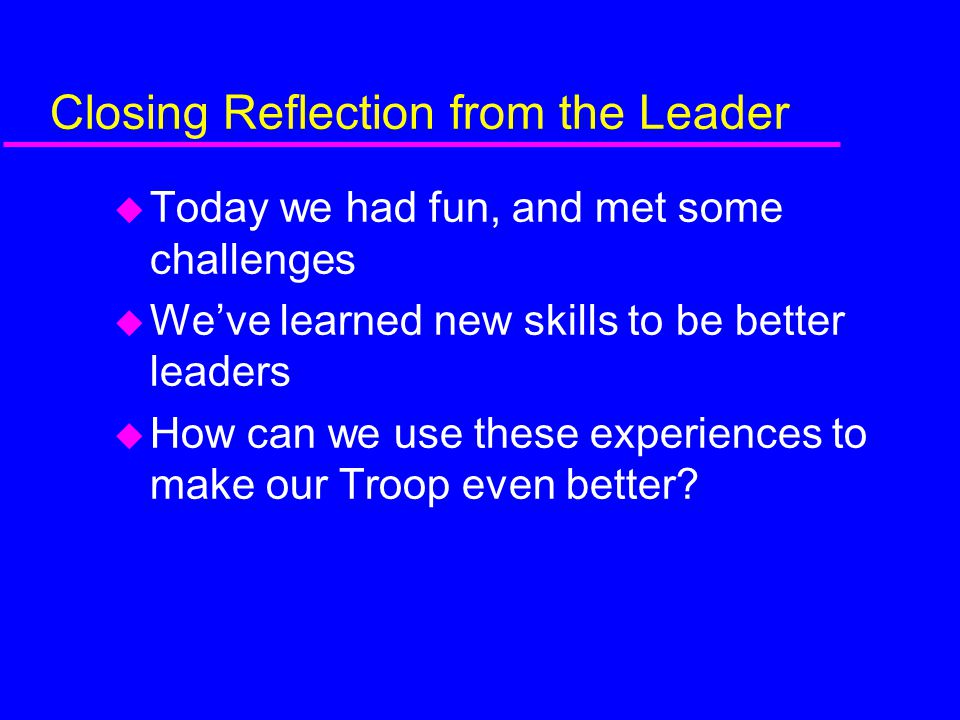 Closing Reflection from the Leader