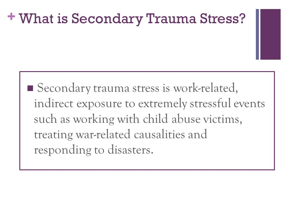 What is Secondary Trauma Stress