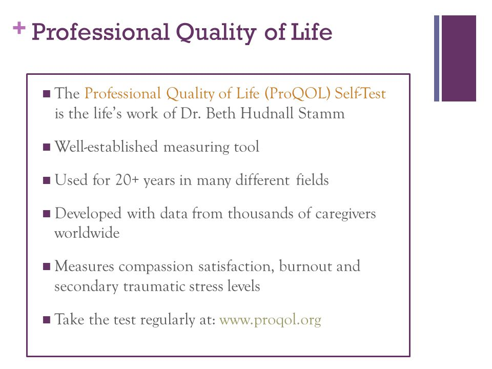 Professional Quality of Life