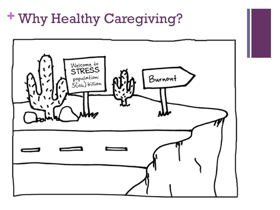 Why Healthy Caregiving