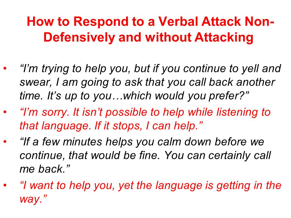 How to Respond to a Verbal Attack Non-Defensively and without Attacking, Decisive movements
