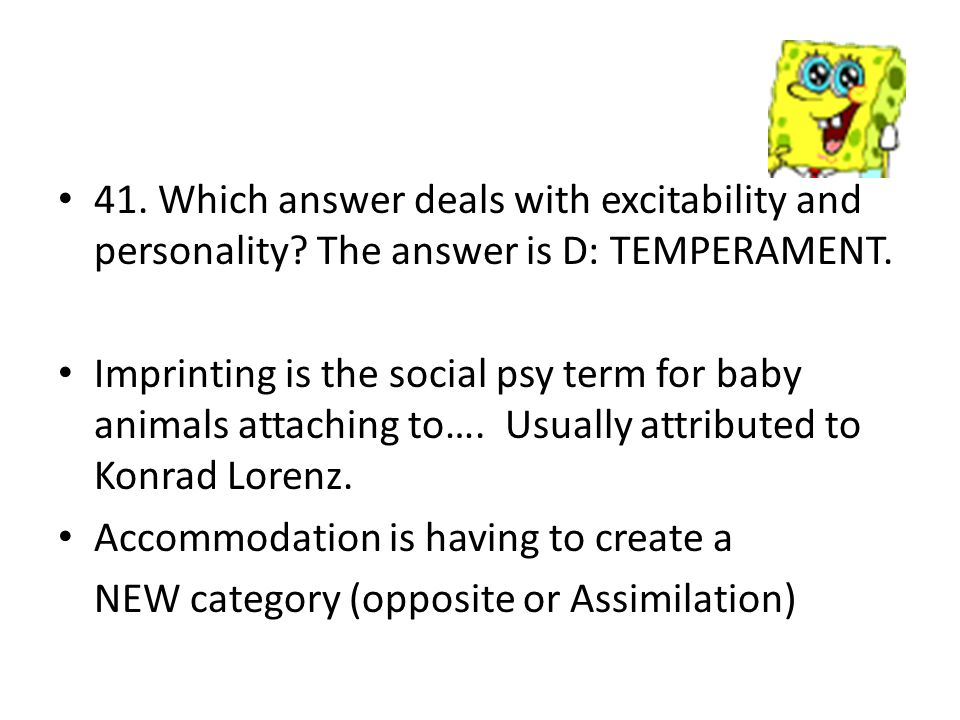 41. Which answer deals with excitability and personality