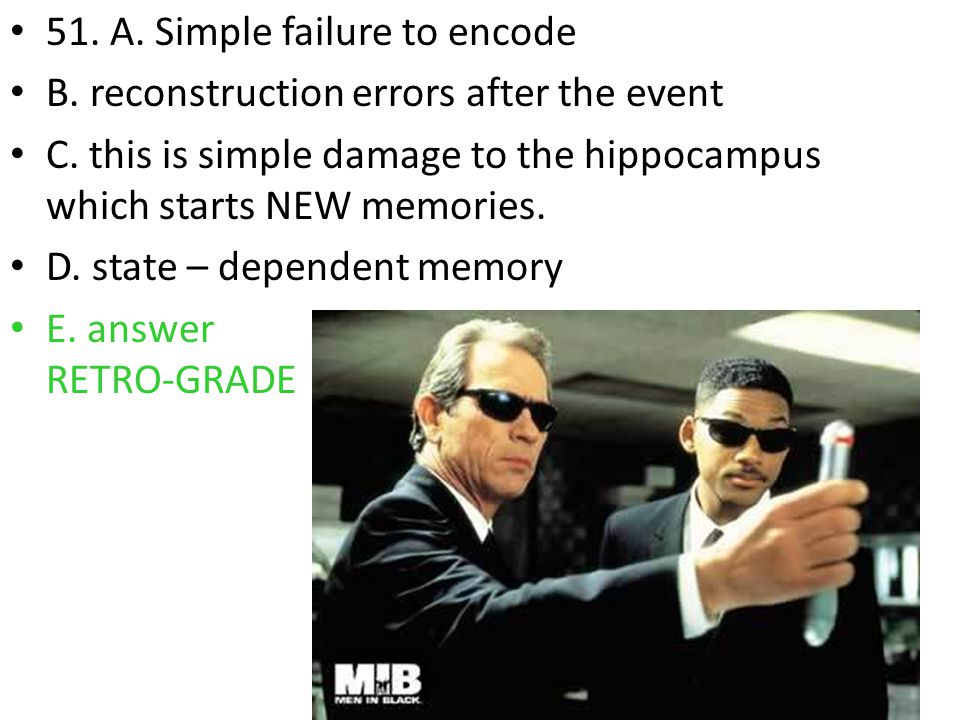 51. A. Simple failure to encode