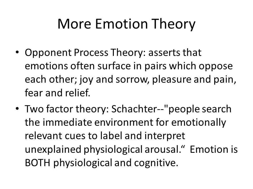 More Emotion Theory
