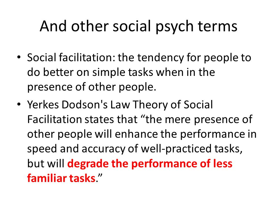 And other social psych terms
