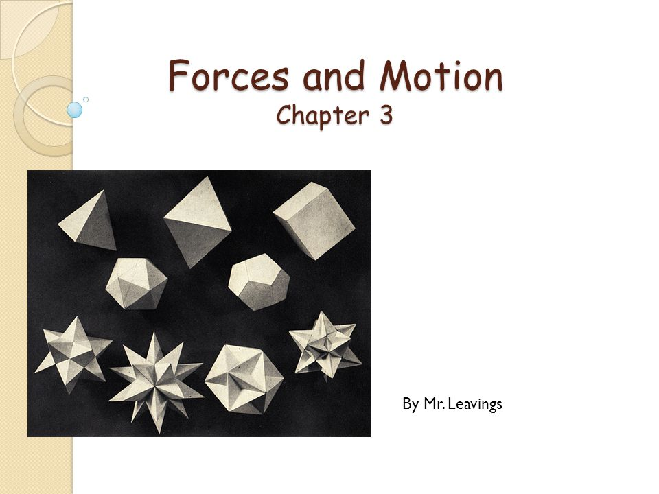 Forces and Motion Chapter 3