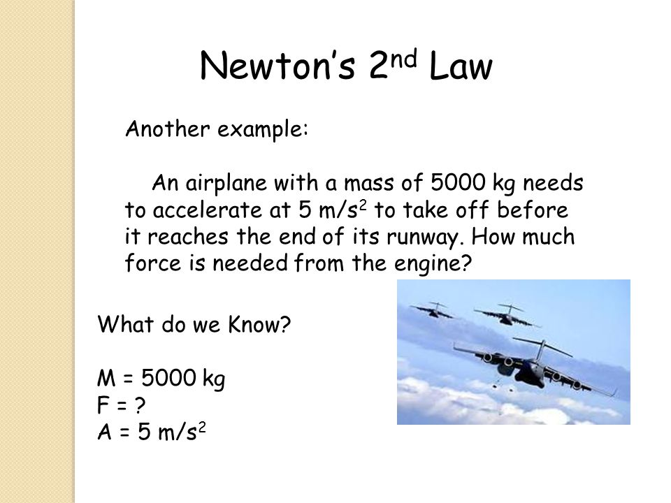 Newton's 2nd Law Another example: