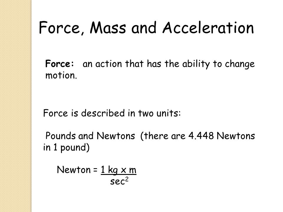 Force, Mass and Acceleration