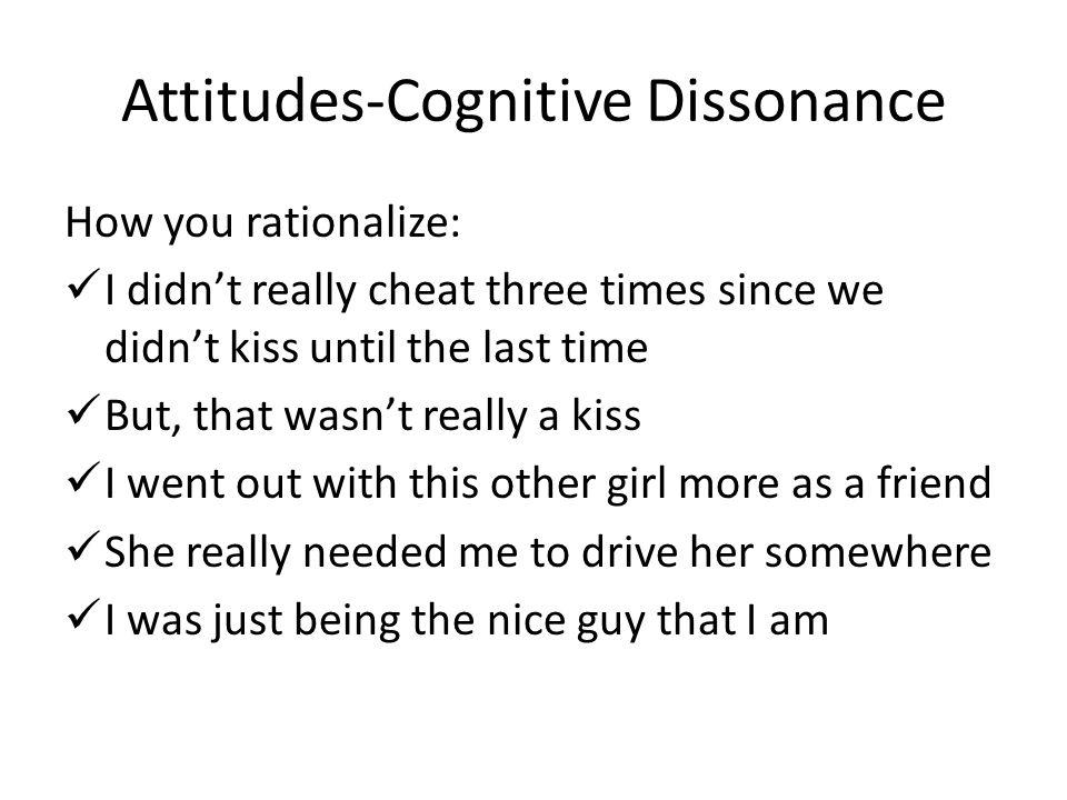 Attitudes-Cognitive Dissonance