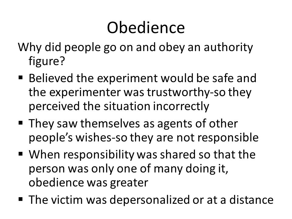 Obedience Why did people go on and obey an authority figure