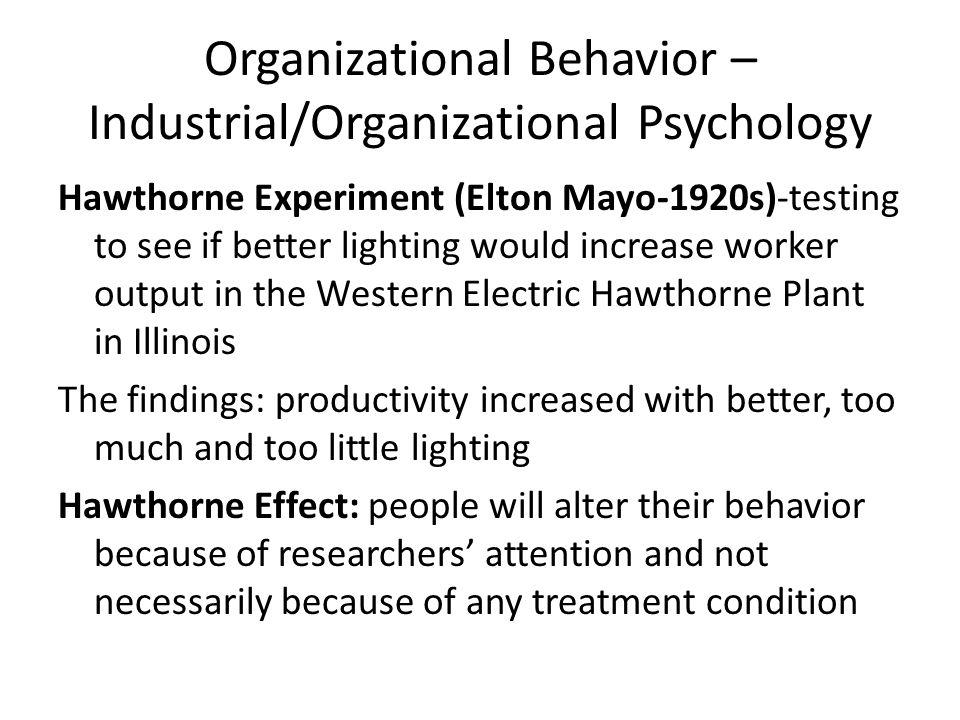 Organizational Behavior –Industrial/Organizational Psychology