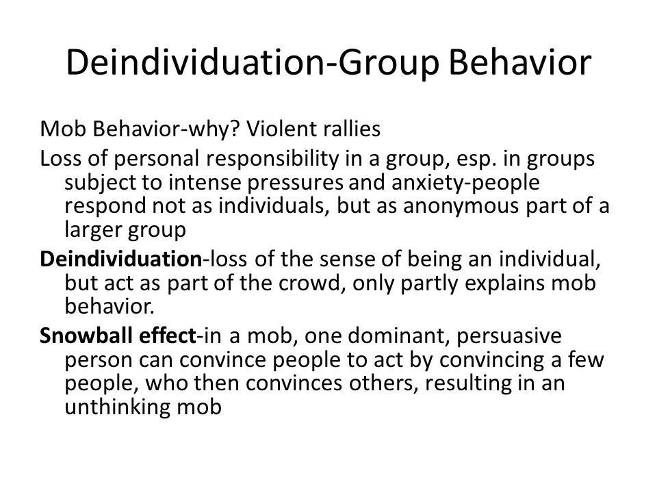 Deindividuation-Group Behavior
