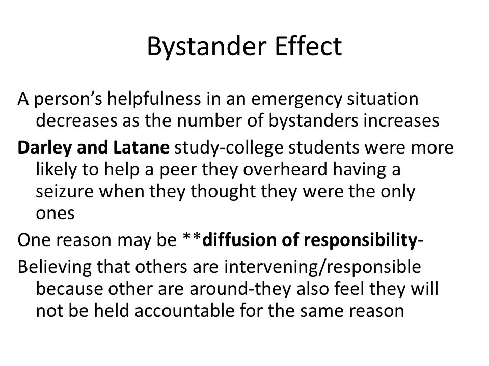 """bystander intervention in emergencies diffusion of responsibility J m darley and b latané, """"bystander intervention in emergencies diffusion of responsibility,"""" journal of personality and social psychology, vol 8, no 4."""