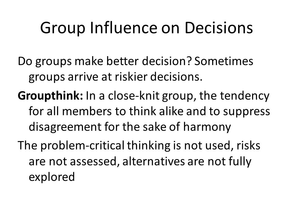 Group Influence on Decisions