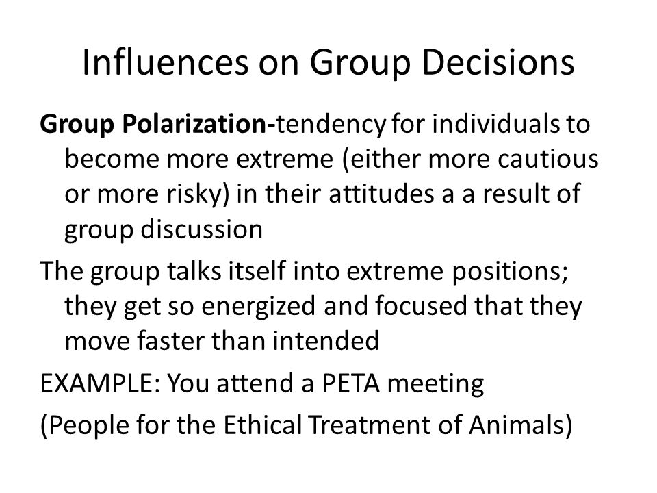 Influences on Group Decisions