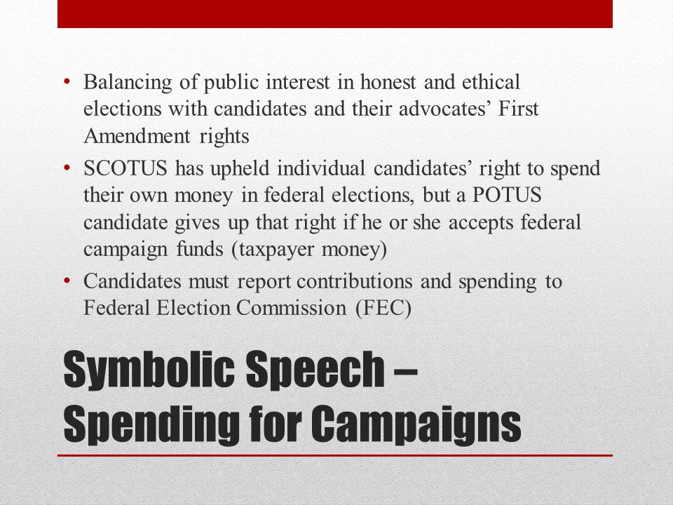 Symbolic Speech – Spending for Campaigns