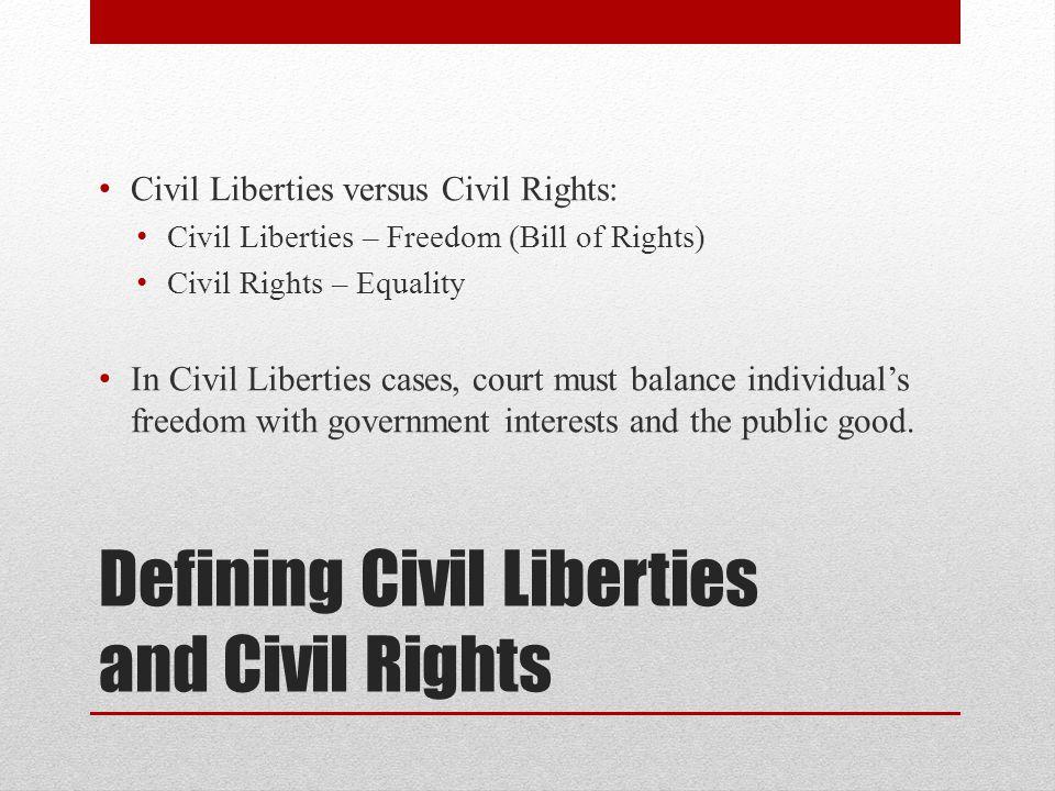 Defining Civil Liberties and Civil Rights