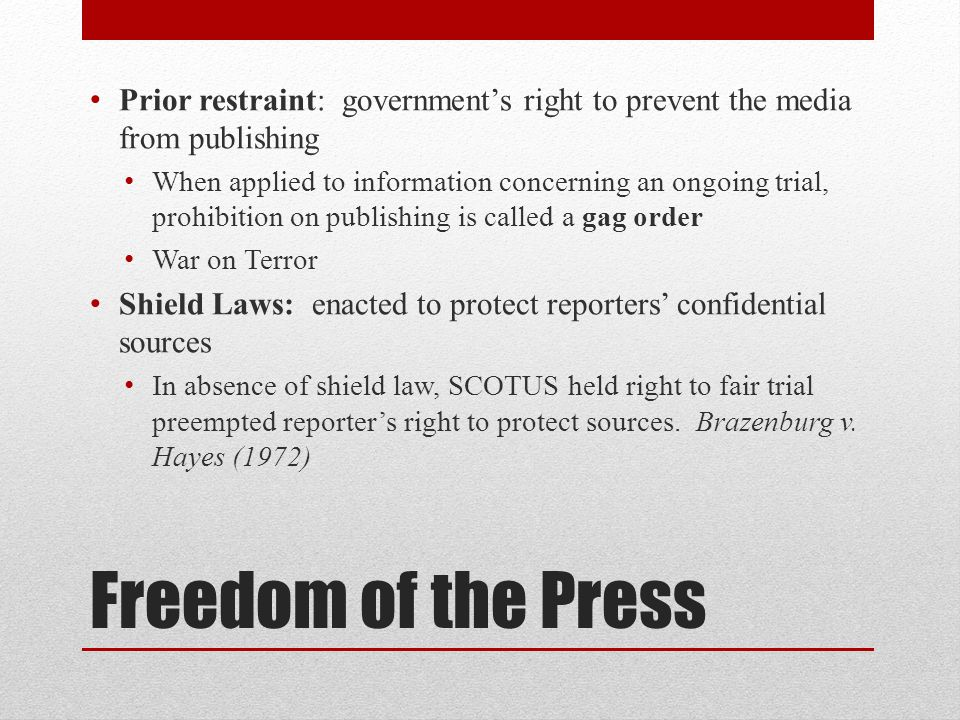 Prior restraint: government's right to prevent the media from publishing