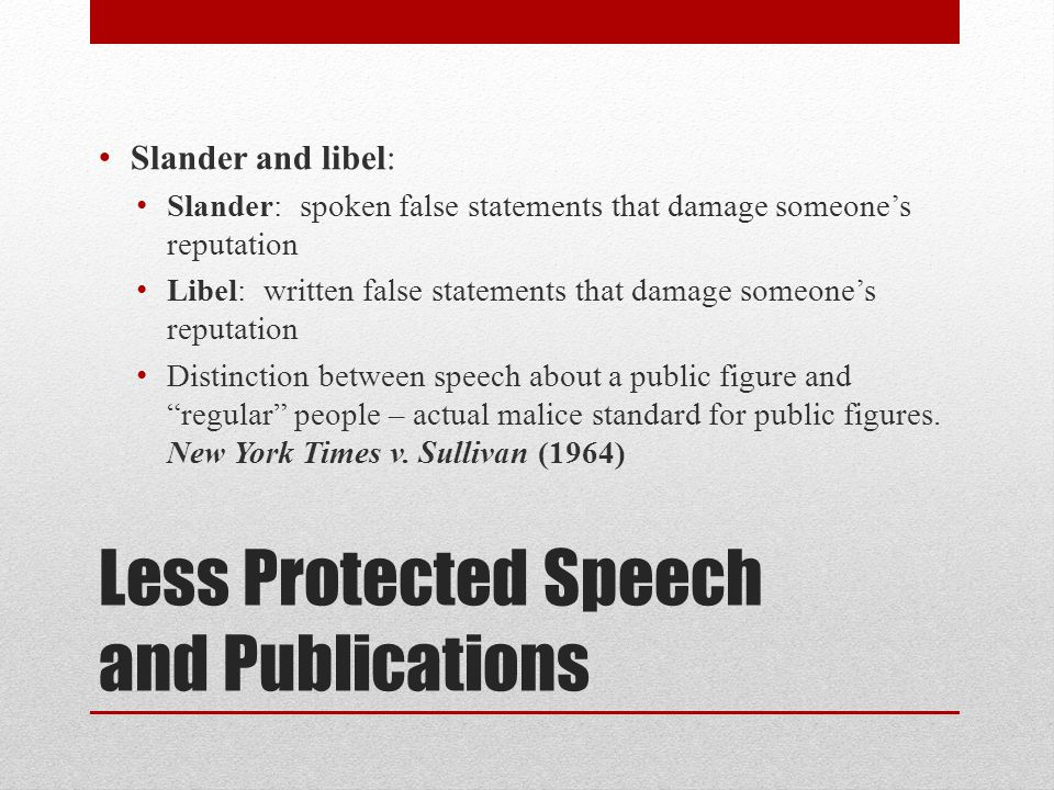 Less Protected Speech and Publications