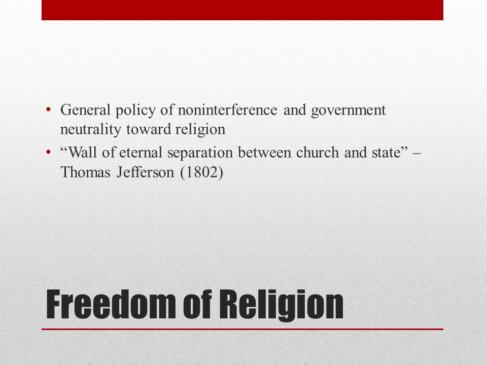 General policy of noninterference and government neutrality toward religion