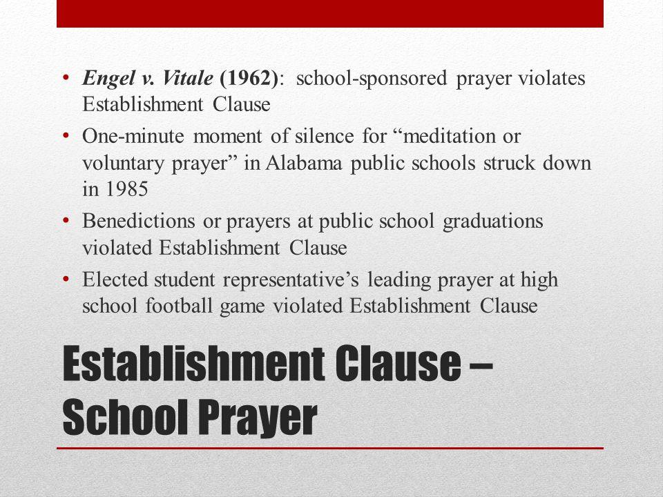 Establishment Clause – School Prayer