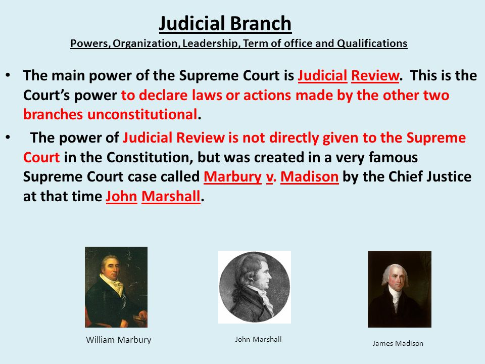 Judicial Branch Powers, Organization, Leadership, Term of office and Qualifications.