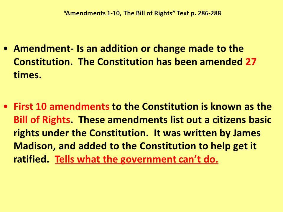 Amendments 1-10, The Bill of Rights Text p. 286-288